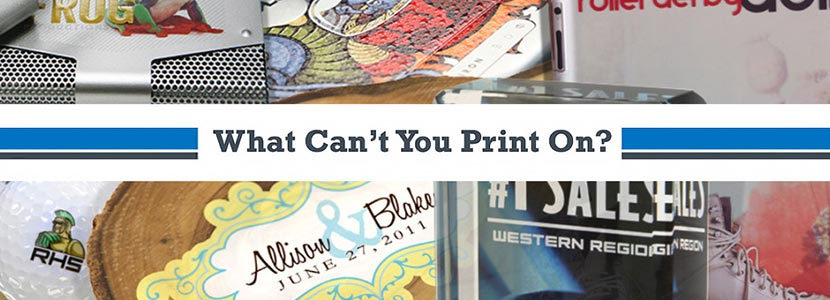 What Can't You Print On? flatbed printing on different materials