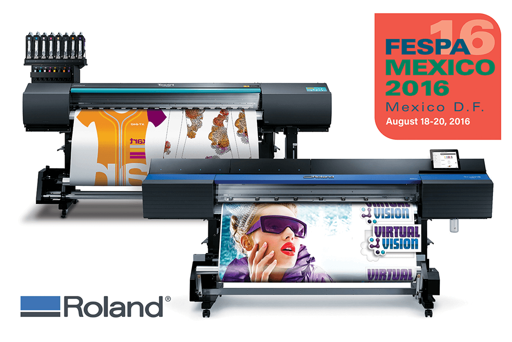 Roland printers at FESPA Mexico 2016