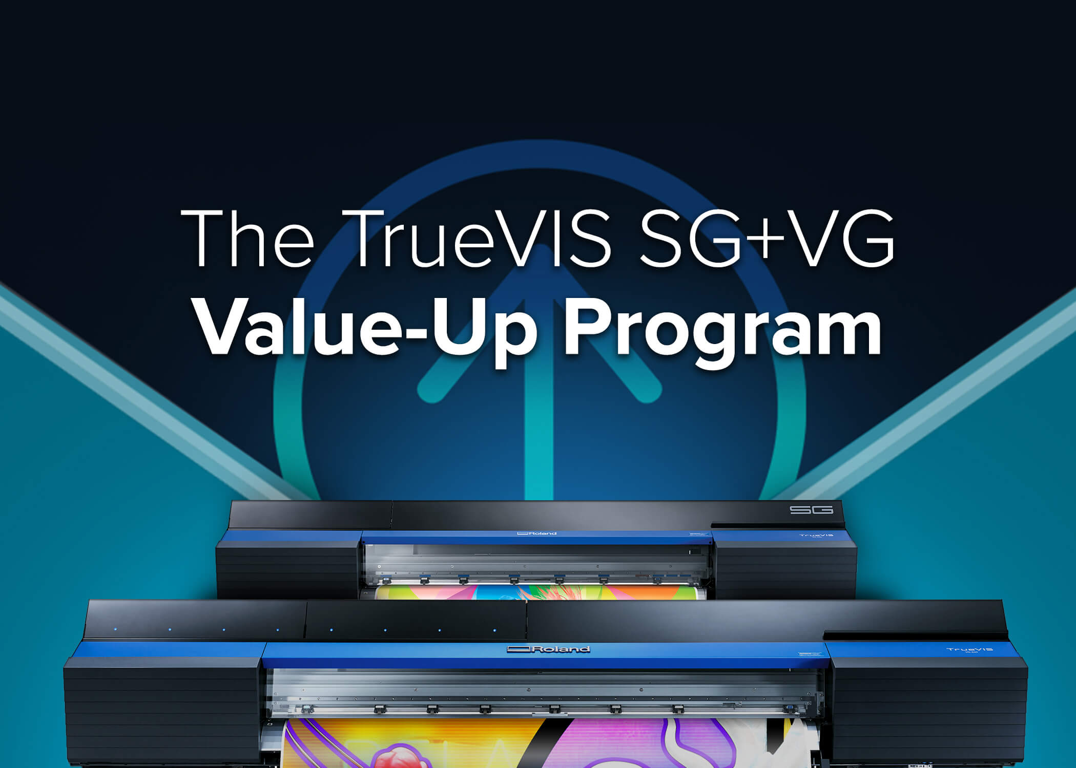 Roland DGA Expands Value-Up Program for TrueVIS VG and SG printer/cutters