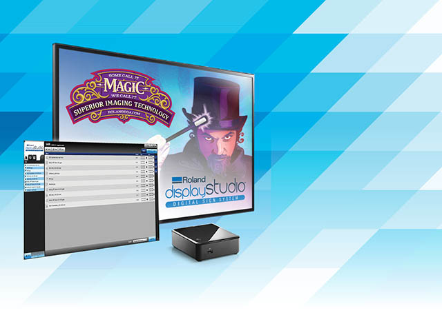 2014 Roland enters the dynamic digital signage market with Roland DisplayStudio™, a solution that makes it easier than ever for sign shops to offer digital signage to their customers.