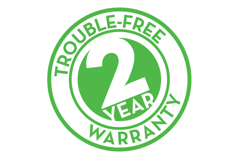 2 Year Trouble-Free Warranty