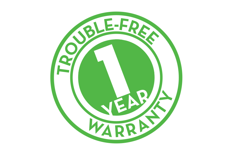 Trouble-Free 1 Year Warranty