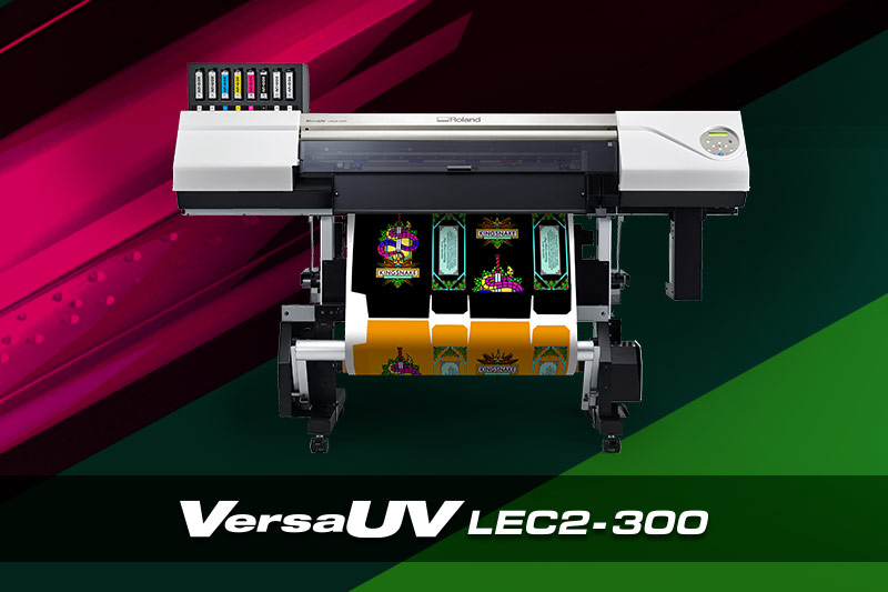 Print, Cut and Emboss - VersaUV LEC2-300