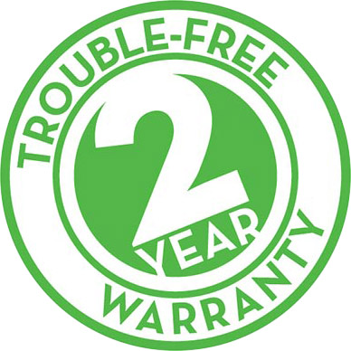 Trouble-Free 2 Year Warranty