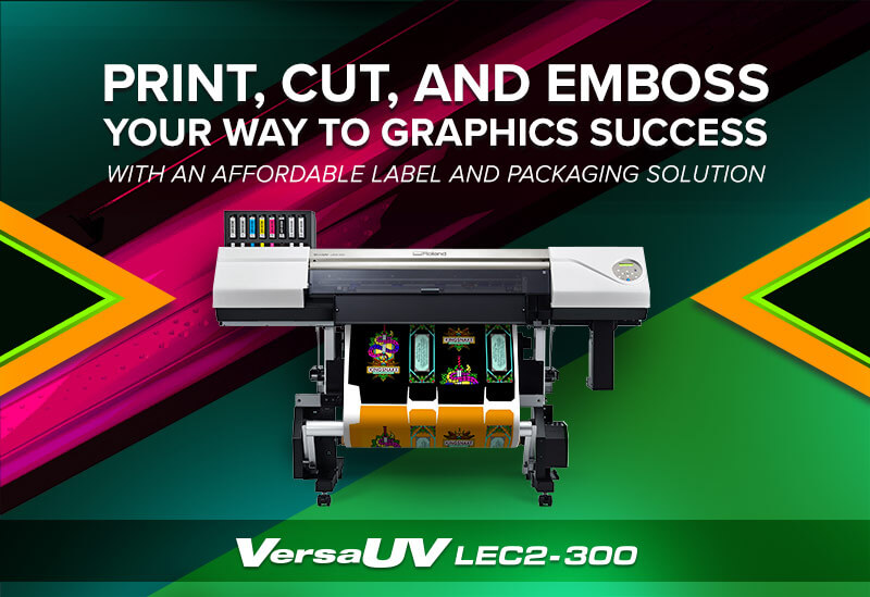 VersaUV LEC2-300 - PRINT, CUT, AND EMBOSS