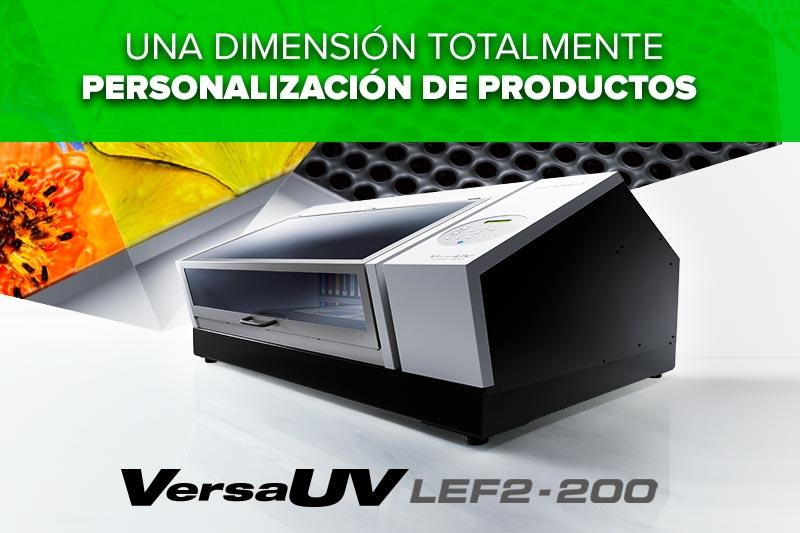 Una Dimensión Totalmente Nueva en Personalización de Productos - VersaUV  LEF2-200 3a889a0f55f