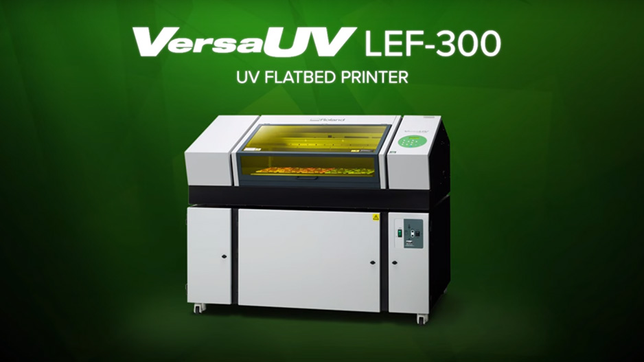 VersaUV® LEF-300 UV Flatbed Printer