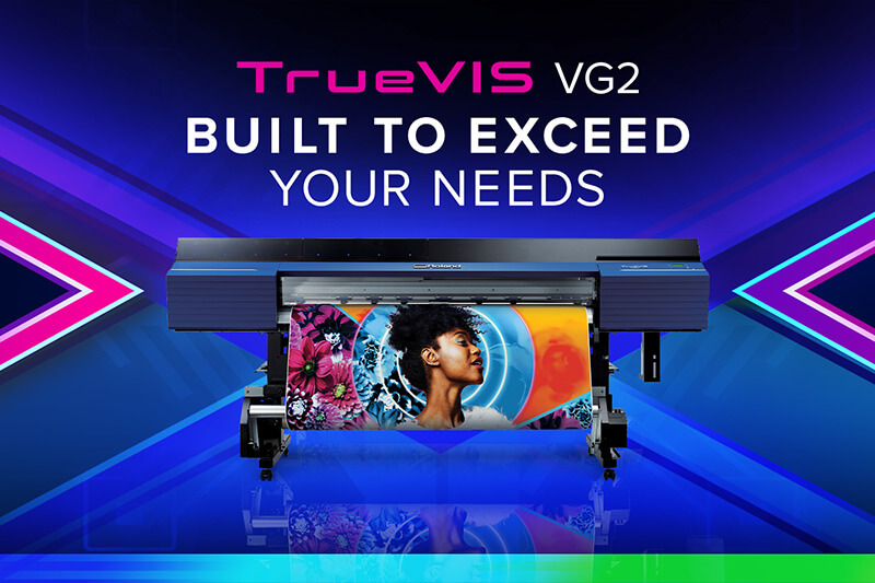 TrueVIS VG2 Inkjet Printer/Cutter - Built to Exceed Your Needs